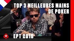 TOP 3 Meilleures Mains de Poker ♠️ EPT 2016 ♠️ Zapping ♠️ Pokerstars France