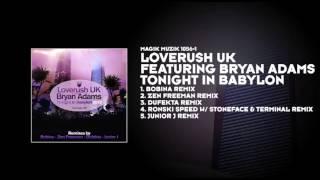 Loverush UK featuring Bryan Adams - Tonight In Babylon (Bobina Remix)