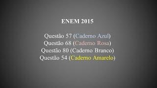 ENEM 2015 - Questão 57 (Caderno Azul)