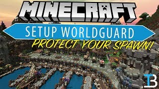 minecraft WorldGuard Tutorial (How To Protect Your Spawn, Enable PVP, & More!)
