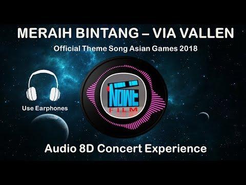 8D MERAIH BINTANG - Via Vallen | Official Theme Song Asian Games 2018 | (please Use Earphones)