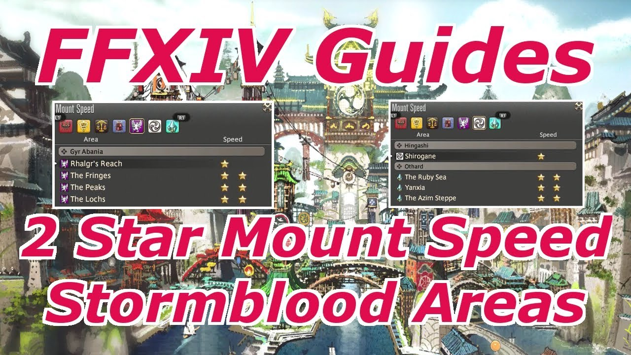 FFXIV Patch 4 4 Increase Mount Speed 2 Star Stormblood Areas Guide
