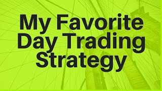 My favourite forex strategy