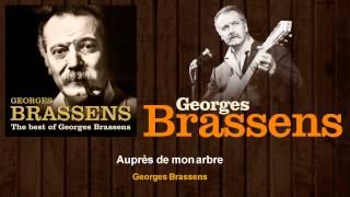 Georges Brassens - Auprès de mon arbre