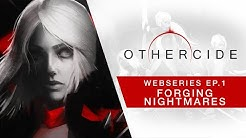 Othercide Webseries | Ep 1 - Forging Nightmares