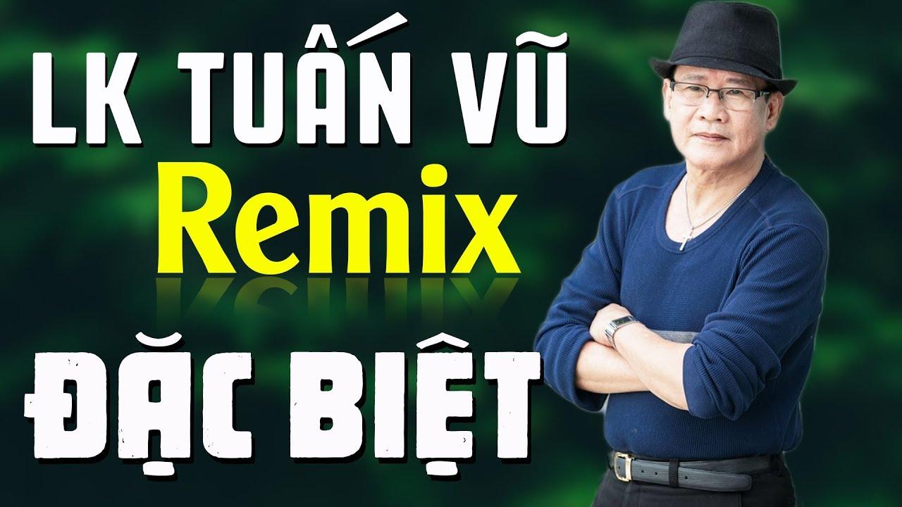 Liên Khúc Tuấn Vũ Đặc Biệt 12345 - Nhạc Vàng Remix Sôi Động Chất Lượng Cao Hay Nhất Của Tuấn Vũ
