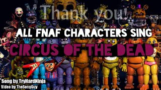 """""""circus Of The Dead"""" But All Fnaf Characters Sing It"""