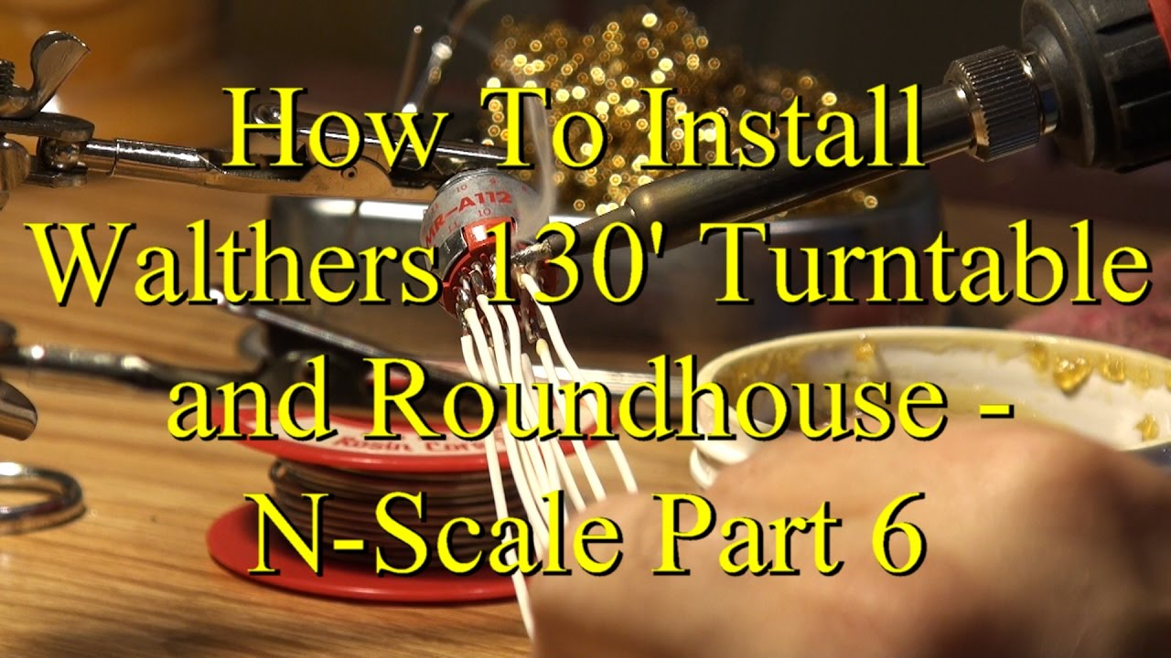 How To Install Walthers 130 U0026 39  Turntable And Roundhouse