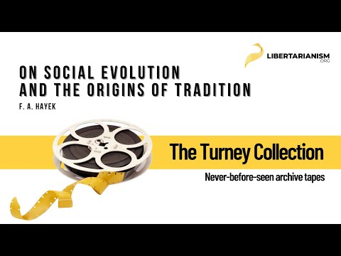 F. A. Hayek on Social Evolution and the Origins of Tradition