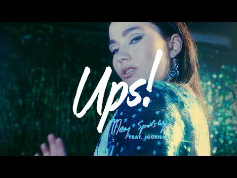 Mery Spolsky feat. Igorilla - Ups! (Official Video)