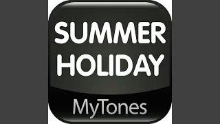 Summer Holiday - Ringtone