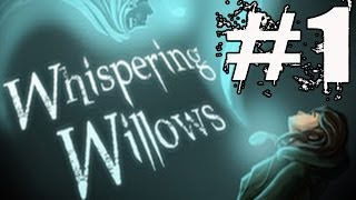 Whispering Willows Walkthrough Part 1 Gameplay Lets Play