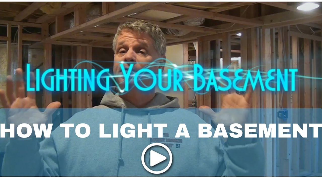 How To Light A Basement Youtube Wiring For