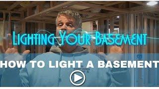 How To Light A Basement