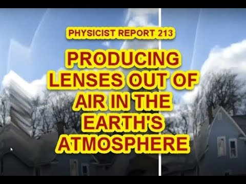 PHYSICIST REPORT 213: PRODUCING LENSES OUT OF AIR  IN THE EARTH'S ATMOSPHERE