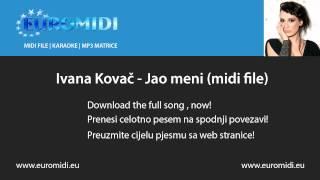 Ivana Kovač - Jao meni (midi file)