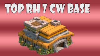 TOP RH 7 CW Base | very Nice | Let´s Play Clash of Clans