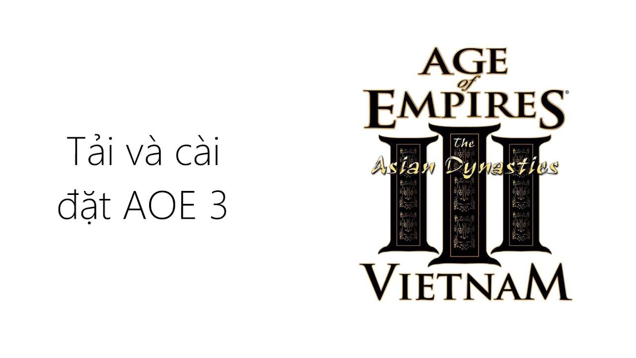 Tải game AOE 3 (đế chế 3) full sẵn, full update  Cài đặt đơn