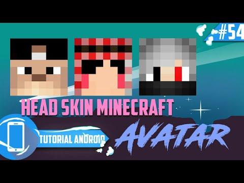 Cara Membuat Head Avatar Skin Minecraft Di Android | Tutorial Android #54