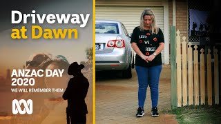 The Driveway at Dawn movement keeps ANZAC Day spirit alive | ANZAC Day 2020