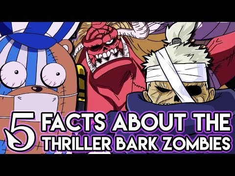 5 Things You Probably Didn't Know About The Zombies From Thriller Bark (5 Facts) | One Piece