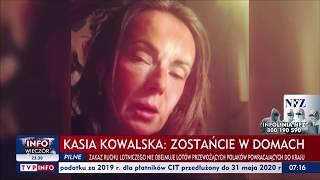Kasia Kowalska: Zostańcie w domu