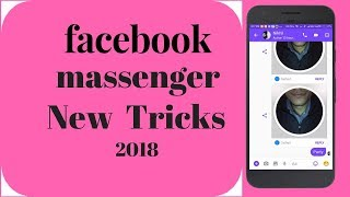 7 Facebook massenger tricks: you don't know 2018[HINDI]