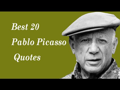 Best 20 Pablo Picasso Quotes || The Spanish painter