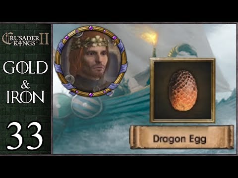 Game Of Thrones: Gold And Iron #33 - Dragon Hunt - Crusader Kings 2 Mods