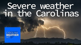 Severe weather in the Carolinas | Carolina Weather Net - March 18, 2021
