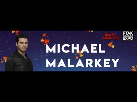 Warsaw Comic Con: panel Q&A z Michael Malarkey (26.11.2017)