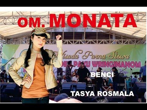 Terbaru !!  Tasya Rosmala - Benci - OM MONATA Live Wringinanom