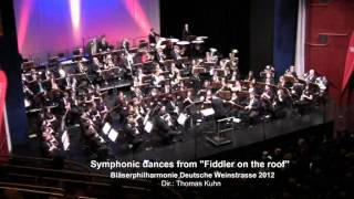 "Symphonic dances from ""Fiddler on the roof""  -  Jerry Bock / arr. Ira Hearshen"