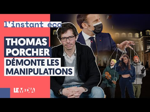 MACRON ET SES INFLUENCEURS : THOMAS PORCHER DÉMONTE LES MANIPULATIONS