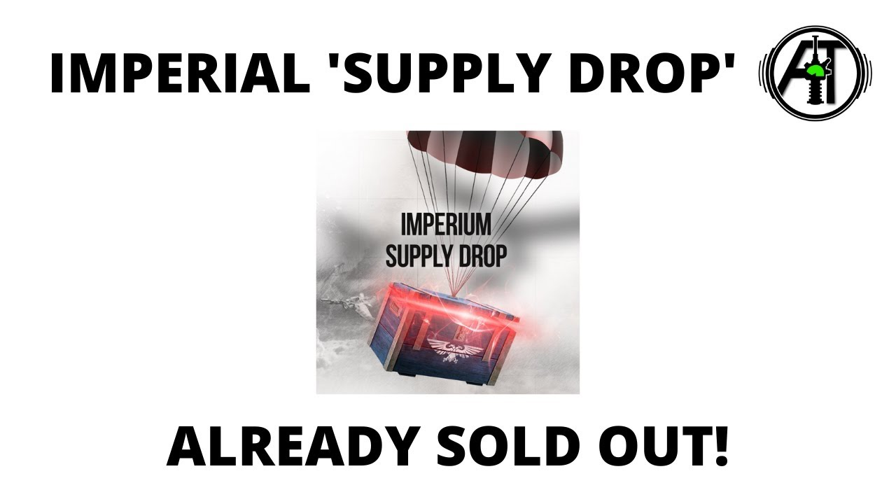 Imperial 'Supply Drop' Bundle - Already Sold Out in the UK