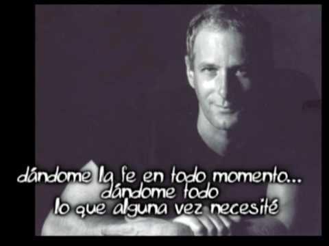 Now that i found you-Michael Bolton ( español)