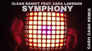 Clean Bandit ft. Zara Larsson - Symphony (Cash Cash Remix) Launchpad Pro Cover