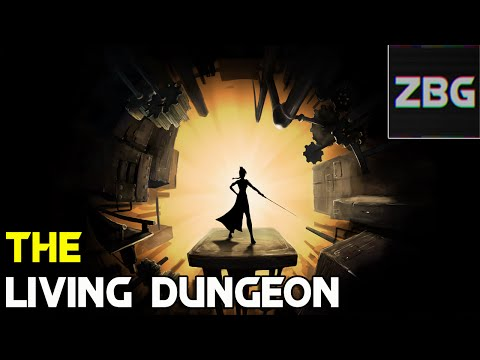 ZBG plays The Living Dungeon | First Impressions