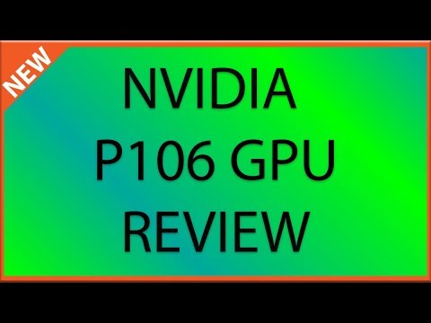 Nvidia Mining Specific P106 GPU Review