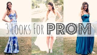 3 Looks For Prom 2014! Thumbnail