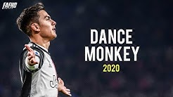 Paulo Dybala - DANCE MONKEY | Skills & Goals 2019/2020 | HD