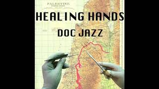 Watch Doc Jazz Healing Hands video