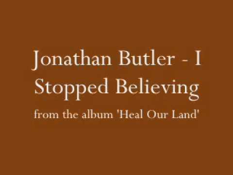 Jonathan Butler - I Stopped Believing