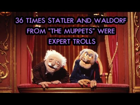 """36 Times Statler And Waldorf From """"The Muppets"""" Were Expert Trolls"""