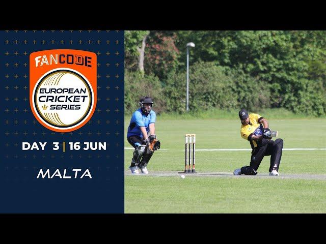 🔴 FanCode European Cricket Series Malta, Day 3 | Cricket Live Stream