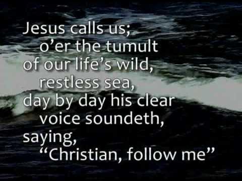 Jesus calls us oer the tumult