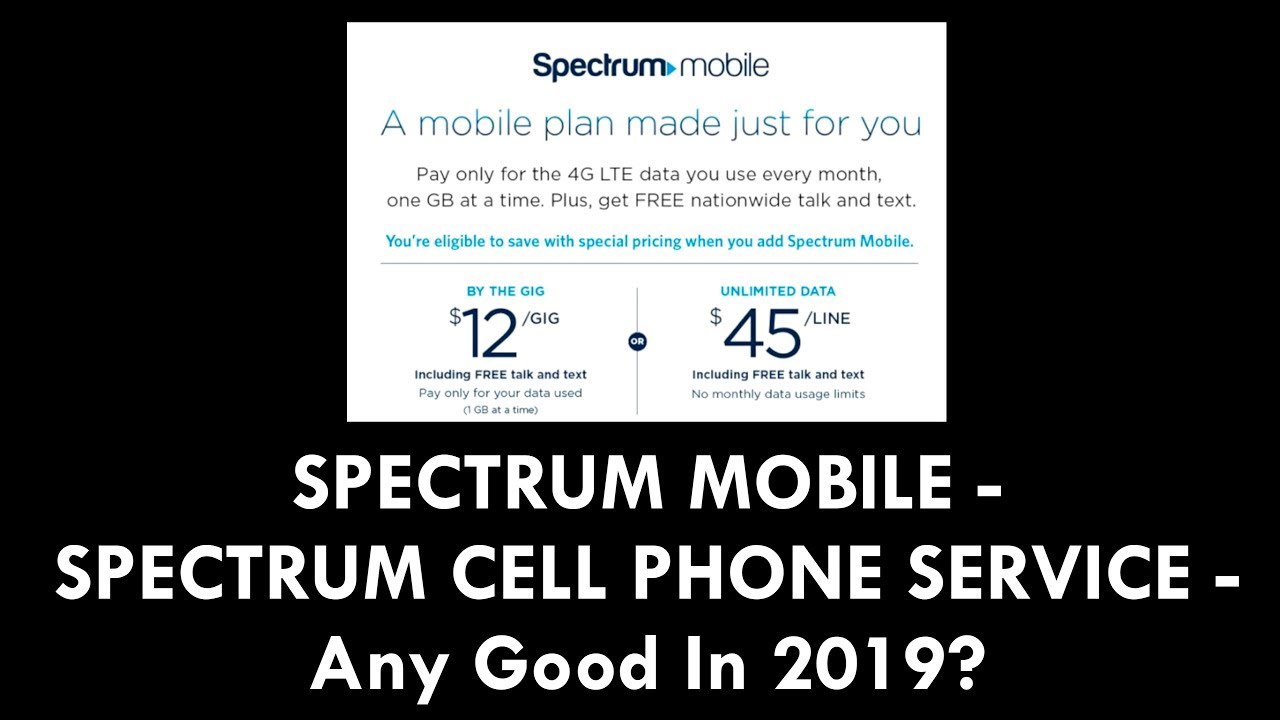 SPECTRUM MOBILE - SPECTRUM CELL PHONE SERVICE - Any Good In 2019?