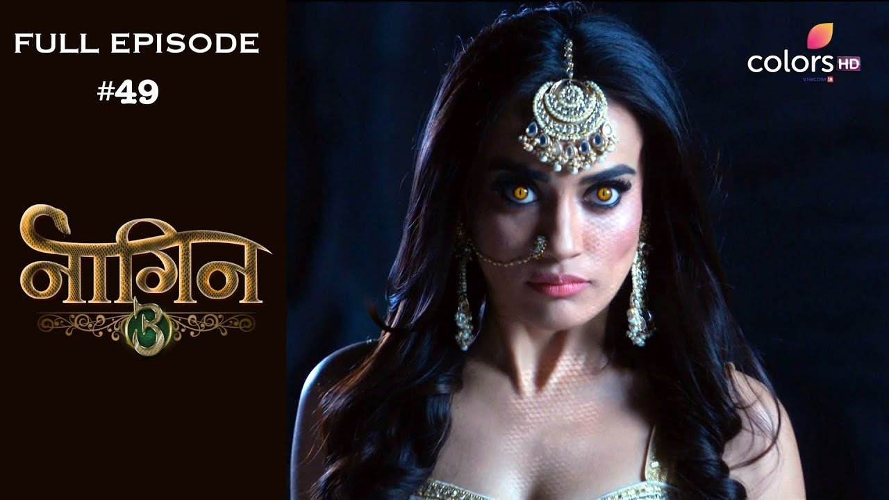 Download Naagin 3 - Full Episode 49 - With English Subtitles