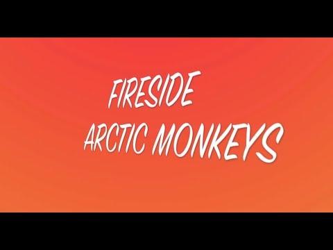 Fireside Lyrics - Arctic Monkeys