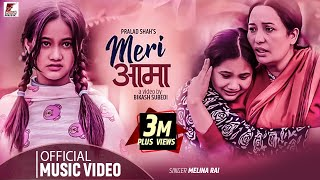 MERI AAMA | MELINA RAI | Ft. SEDRINA SHARMA | OFFICIAL MUSIC VIDEO